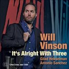 WILL VINSON It's Alright With Three album cover