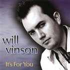 WILL VINSON It's for You album cover