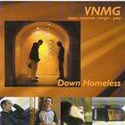 WILL VINSON VNMG : Down Homeless album cover