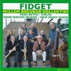 WILLEM BREUKER Willem Breuker Kollektief : Fidget album cover