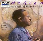 WILLIAM GRANT STILL Africa: Piano Music of William Grant Still (Denver Oldham, piano) album cover