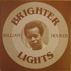 WILLIAM HOOKER Brighter Lights album cover