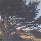 WILLIAM HOOKER Complexity #2 album cover