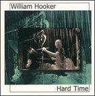 WILLIAM HOOKER Hard Time album cover