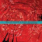 WILLIAM HOOKER William Hooker & Liudas Mockūnas  : Live at Vilnius Jazz Festival album cover