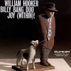WILLIAM HOOKER William Hooker / Billy Bang Duo : Joy (Within)! album cover