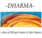 WILLIAM HOOKER William Hooker + Sabir Mateen : Dharma album cover