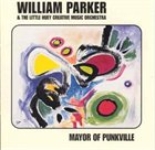 WILLIAM PARKER Mayor of Punkville album cover