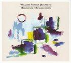 WILLIAM PARKER Meditation / Resurrection album cover