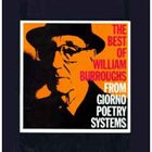 WILLIAM S. BURROUGHS The Best Of William Burroughs From Giorno Poetry Systems album cover