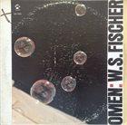 WILLIAM S. FISCHER Omen album cover