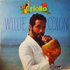 WILLIE COLÓN Criollo album cover