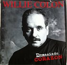 WILLIE COLÓN Demasiado Corazon album cover