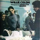 WILLIE COLÓN El Baquiné de Angelitos Negros Album Cover