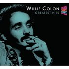 WILLIE COLÓN Greatest Hits album cover