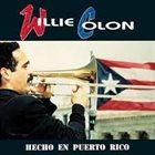 WILLIE COLÓN Hecho en Puerto Rico album cover