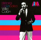 WILLIE COLÓN Historia De La Salsa album cover