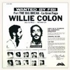 WILLIE COLON The Big Break - La Gran Fuga Album Cover