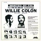 WILLIE COLON The Big Break - La Gran Fuga Album Cover