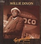 WILLIE DIXON Ginger Ale Afternoon album cover
