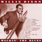 WILLIE DIXON Walkin' The Blues album cover