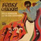 WILLIE HENDERSON Funky Chicken album cover