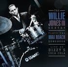 WILLIE JONES III Plays The Max Roach Songbook album cover