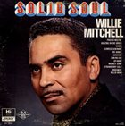 WILLIE MITCHELL Solid Soul album cover