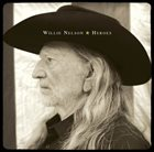 WILLIE NELSON Heroes album cover