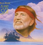 WILLIE NELSON Island In The Sea album cover