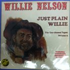 WILLIE NELSON Just Plain Willie - The Unreleased Tapes Volume 2 album cover