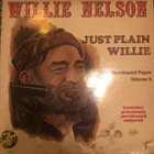 WILLIE NELSON Just Plain Willie - The Unreleased Tapes Volume 3 album cover