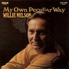WILLIE NELSON My Own Peculiar Way album cover
