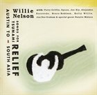 WILLIE NELSON Songs For Tsunami Relief (Austin To South Asia) album cover