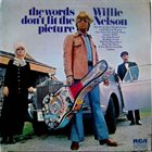 WILLIE NELSON The Words Don't Fit The Picture album cover