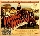WILLIE NELSON Willie And The Wheel album cover