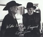 WILLIE NELSON Willie Nelson & Merle Haggard : Django And Jimmie album cover