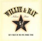 WILLIE NELSON Willie Nelson And Ray Price ‎: Run That By Me One More Time album cover