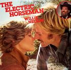 WILLIE NELSON Willie Nelson / Dave Grusin ‎: The Electric Horseman (Music From The Original Motion Picture Soundtrack) album cover