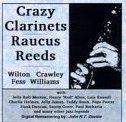 WILTON CRAWLEY Crazy Clarinets Raucous Reeds album cover