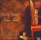 WILTON FELDER Let's Spend Some Time album cover