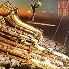 WILTON FELDER We All Have A Star album cover