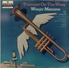 WINGY MANONE Trumpet On The Wing album cover