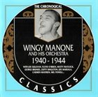 WINGY MANONE Wingy Manone And His Orchestra - 1940-1944 album cover