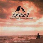 WŁODEK PAWLIK Crows (Original Soundtrack) album cover