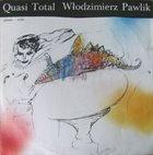 WŁODEK PAWLIK Quasi Total album cover