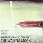WŁODEK PAWLIK The Waning Moon album cover
