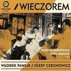 WŁODEK PAWLIK Włodek Pawlik / Józef Czechowicz : Wieczorem album cover
