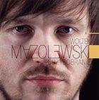 WOJTEK MAZOLEWSKI Grzybobranie album cover
