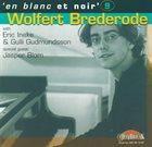 WOLFERT BREDERODE En Blanc Et Noir #9 album cover